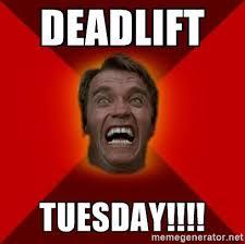 deadlift Tuesday