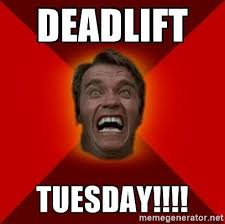 deadlift Tuesday